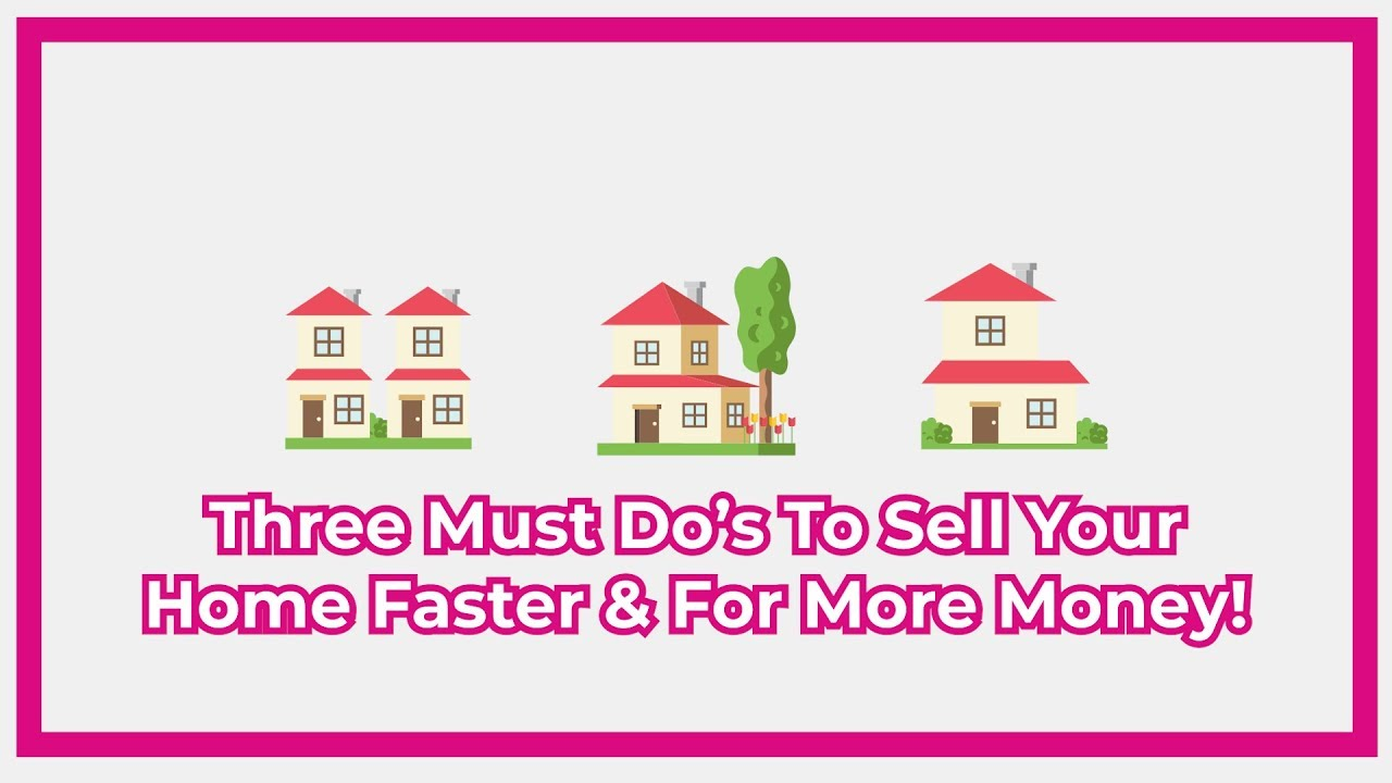 3 Musts For Selling Your Home Faster and For More Money In The Northwest Valley