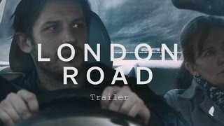 LONDON ROAD Trailer | Festival 2015