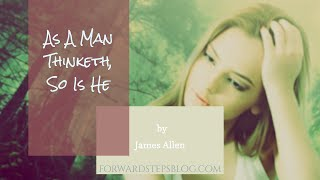 As A Man Thinketh Free eBook & Audio