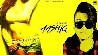 Aashiq | Lil Golu | Acme Muzic | New Songs 2019 | New Hindi Songs 2019 | Bollywood Songs
