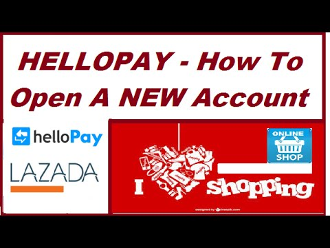 HELLOPAY - How To Create Your New Free Account | Lazada Philippines