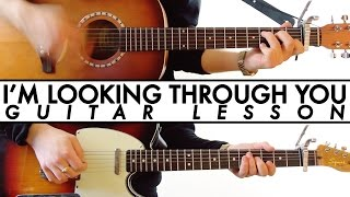 The Beatles - I'm Looking Through You - Guitar Lesson