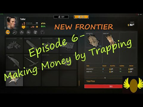 New Frontier - E6 - Making Money By Trapping