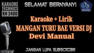 Download Lagu Karaoke Mangan turu bae versi Dj_Devi manual mp3