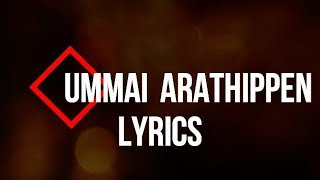 UMMAI  ARATHIPPEN Lyrics 2019