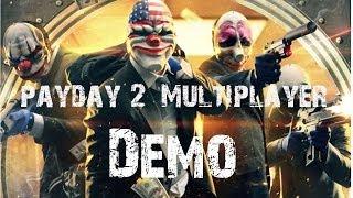 payday 2 multiplayer demo gameplay xbox 360