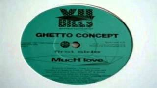 Ghetto Concept - Much Love (Instrumental)