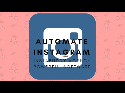 Automate Instagram at San Jose With InstaBuddy Agency Powerful Software