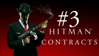 "Hitman Absolution: Contracts ep. 3 ""I"