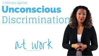 Stop unconscious discrimination