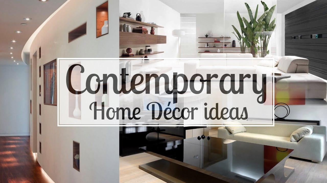 6 Contemporary Home Décor ideas - YouTube