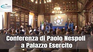 AVIONEWS alla conferenza di Paolo Nespoli a Palazzo Esercito