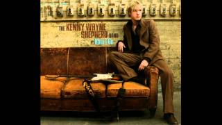 Kenny Wayne Shepherd - Never Looking Back