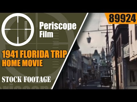 1941 FLORIDA TRIP  HOME MOVIE  MIAMI  ST. AUGUSTINE  TOURIST SIGHTS 89924