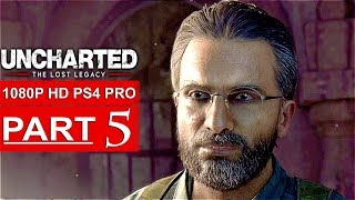 UNCHARTED THE LOST LEGACY Gameplay Walkthrough Part 5 [1080p HD PS4 PRO] - No Commentary
