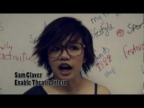 Sam Claver, VIRCS Enable Theatre Intern 2012