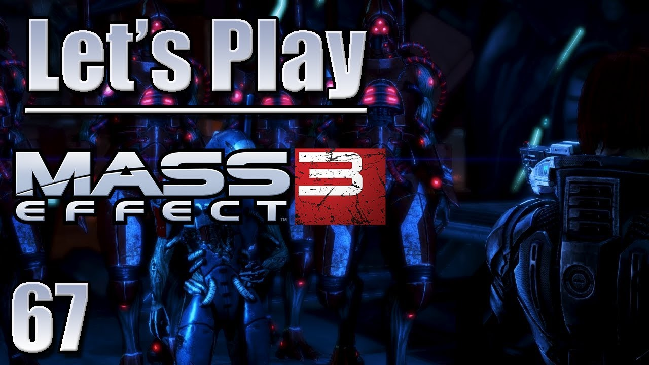 Lets Play Mass Effect 3 Blind