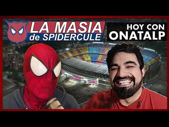 MISTER SEITAN y el SPIDERCULE TIENEN PARTE de RAZON - ONATALP SE MOJA