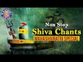 Download NON STOP SHIVA CHANTS | MAHASHIVRATRI SPECIAL | Vedic Chants For Meditation MP3 song and Music Video