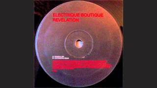 Electrique Boutique-Revelation (Original Mix)