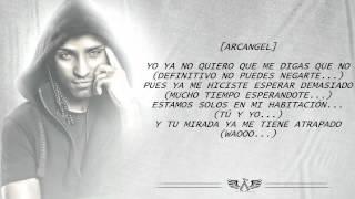 No Quiero Que Me Digas Que No - Arcangel Ft. Lenzo (Original) (Con Letra) 2009