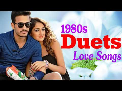 Best 80s Duet Love Songs Old English Love Songs Duets