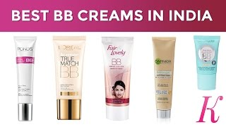 Top 10 Best BB Creams in India with Price | BB Creams for Oily Skin 2017