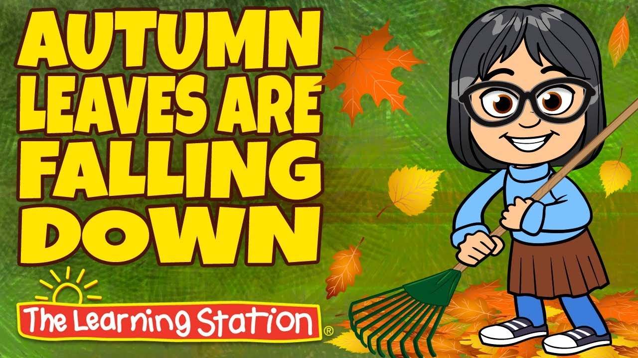 Seasons Songs for Kids - Autumn Leaves are Falling Down - Popular ...