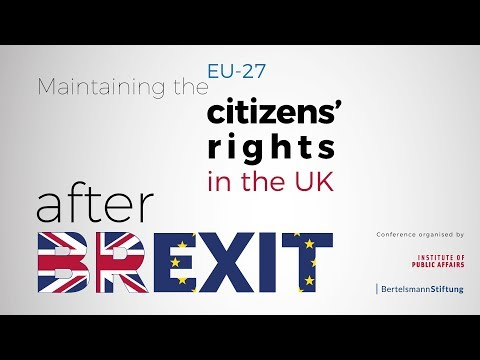 Maintaining the EU-27 citizens' rights in the UK after Brexit