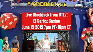 live-blackjack-from-the-el-cortez-casino-june-19-2019