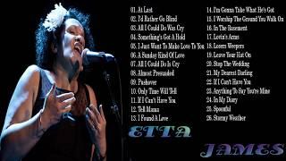 ETTA JAMES Greates Hits Full Album Best songs of