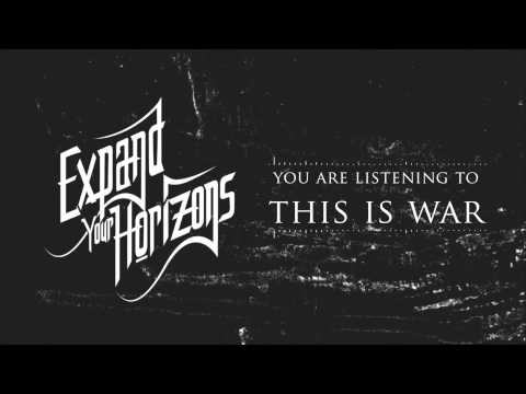 Expand Your Horizons-This Is War