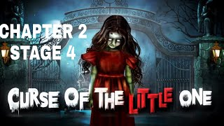 Curse Of The Little One Chapter 2 Stage 4 Walkthrough