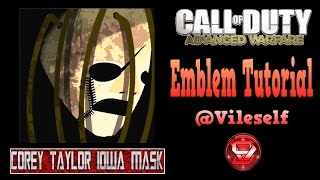 Advanced Warfare Emblem Tutorial: Corey Taylor Iowa Mask