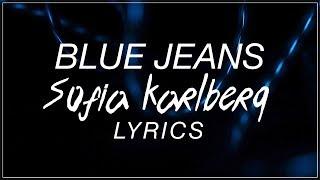 Blue Jeans - Sofia Karlberg Lyrics (Lana del Rey Cover)