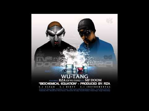 "Wu- Tang - ""Biochemical Equation"" (feat. RZA & MF Doom) (Clean) [Official Audio]"