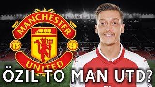 Mesut ozil wants man united move! | mufc transfer talk