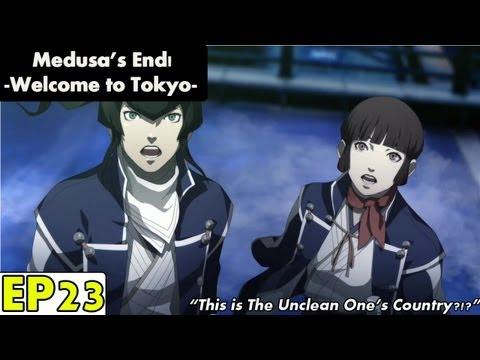 Shin Megami Tensei IV Playthrough pt 23: Medusa's End -Welcome to Tokyo-