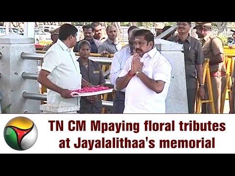 TN Chief Minister Edappadi Palanisamy paying floral tributes at Jayalalithaa's memorial