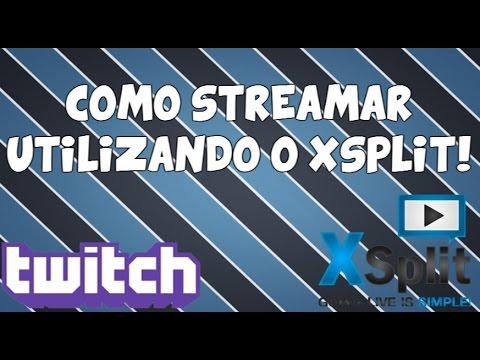 [TUTORIAL] Streamar com o XSplit Broadcaster & Custom RTMP URLS