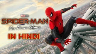 SPIDER-MAN: FAR FROM HOME - Official Trailer #2 In HINDI | In Cinemas July 5