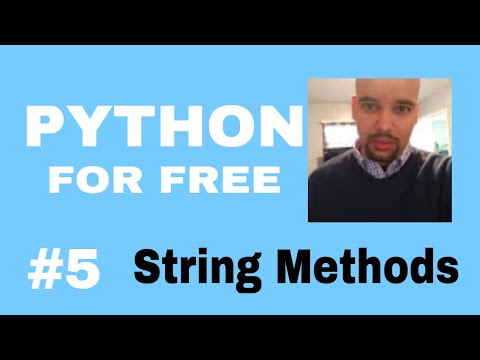 Learn Python for High Paying Job Free Course #5 string methods