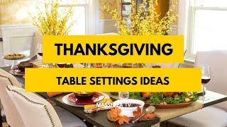 65+ Best Thanksgiving Table Settings Ideas & Decor