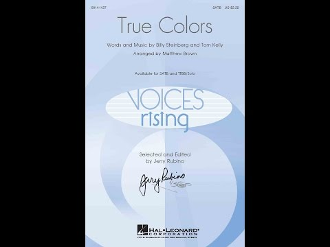 True Colors (SATB Choir) - Arranged by Matthew Brown
