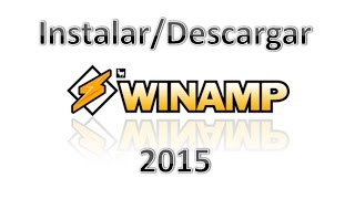 Instalar Winamp 2015 MEGA Mediafire Full Serial