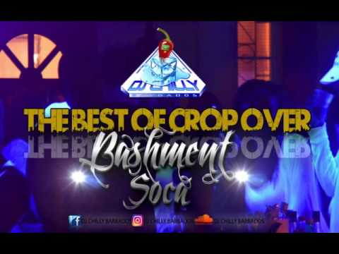 THE BEST OF BARBADOS BASHMENT SOCA 2016 WITH DJ CHILLY BARBADOS