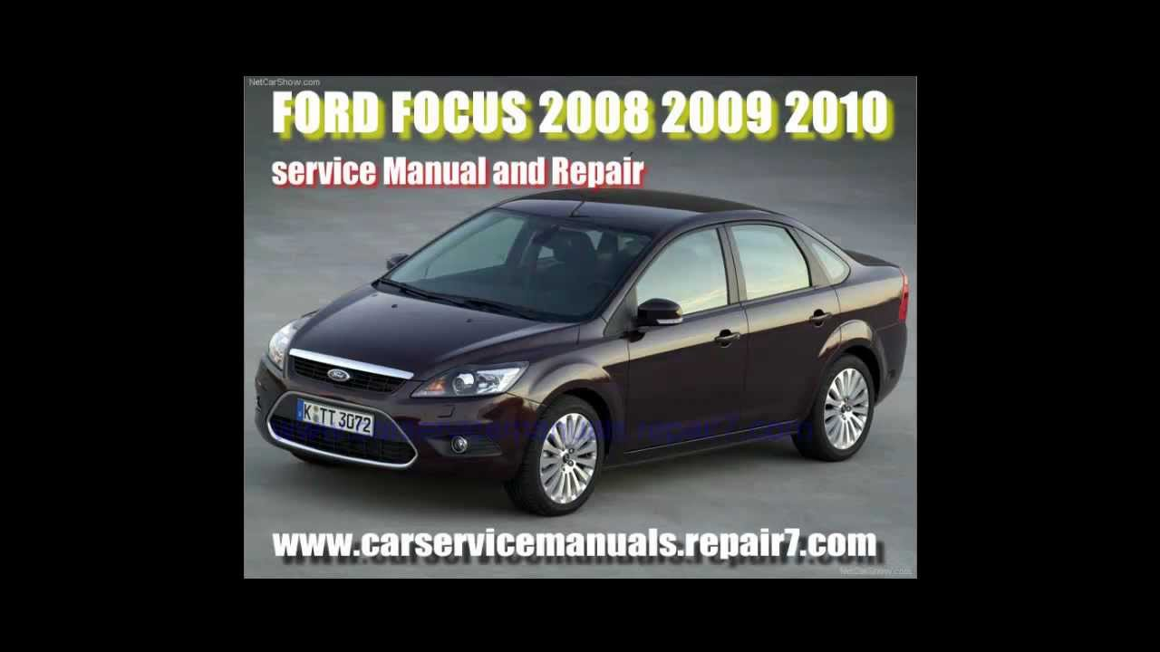 maxresdefault ford focus 2008 2009 2010 service manual and workshop repair youtube