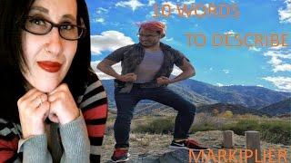 10 Words To Describe Mark Fischbach -Markiplier- | Love MollyMeep