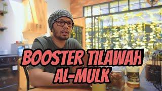 BOOSTER TILAWAH AL-MULK  UST.HANAN ATTAKI,LC