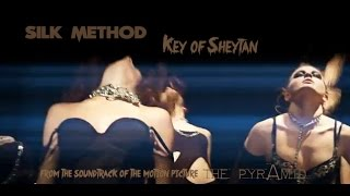 Silk Method - Key of Sheytan (from THE PYRAMID original soundtrack)